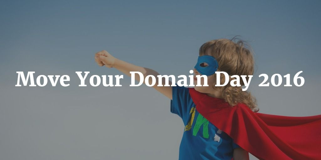 Move-Your-Domain-Day-2016