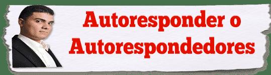 autoresponder autorespondedores
